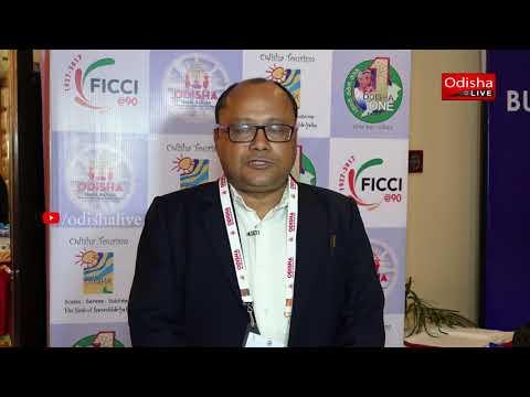 Sanjeev Kumar Mohanty, Head, Odisha State Council, FICCI - Odisha Travel Bazaar, Day 3 - Interview
