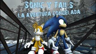 [GMOD] Sonic y Tails La aventura congelada
