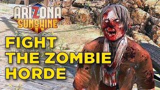 Arizona Sunshine - VR Zombie Shooting Fun in the Sun Gameplay | Oculus Touch Gameplay