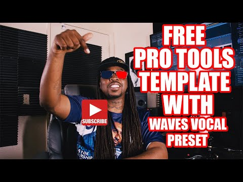 **FREE** PRO TOOLS TEMPLATE 2020 || WAVES PLUGINS VOCAL TRAP PRESET