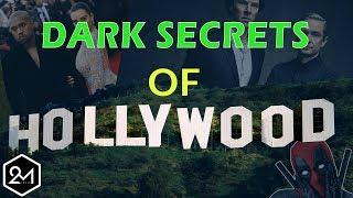Dark Secrets Of Hollywood That No One Tells You