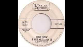Johnny Fortune - It Ain