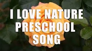 Preschool Song |  I Love Nature |  Children's Music from Lots To Learn
