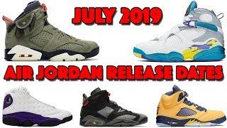 JULY 2019 AIR JORDAN RELEASE DATES