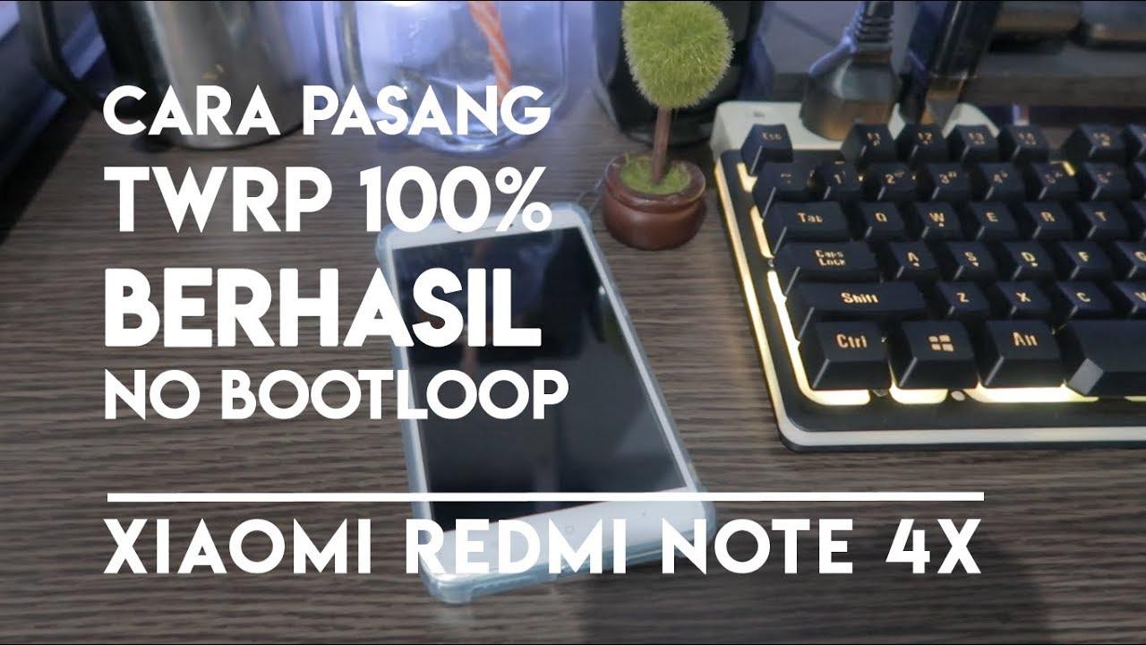 Cara saya pasang TWRP di Xiaomi Redmi Note 4x 100% BERHASIL tanpa BOOTLOOP