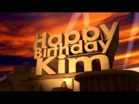 Happy Birthday Kim Youtube