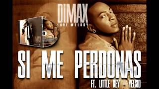 Si Me Perdonas Remix - Dimax Love Melody