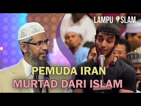 Pemuda Iran Bercerita Kenapa Dia Murtad dari Islam Dr Zakir Naik