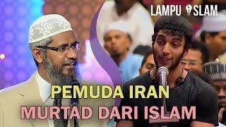 Pemuda Iran Bercerita Kenapa Dia Murtad dari Islam | Dr. Zakir Naik MP3