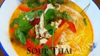 Thai Chicken Soup Noodle Recipe 泰式咖喱汤
