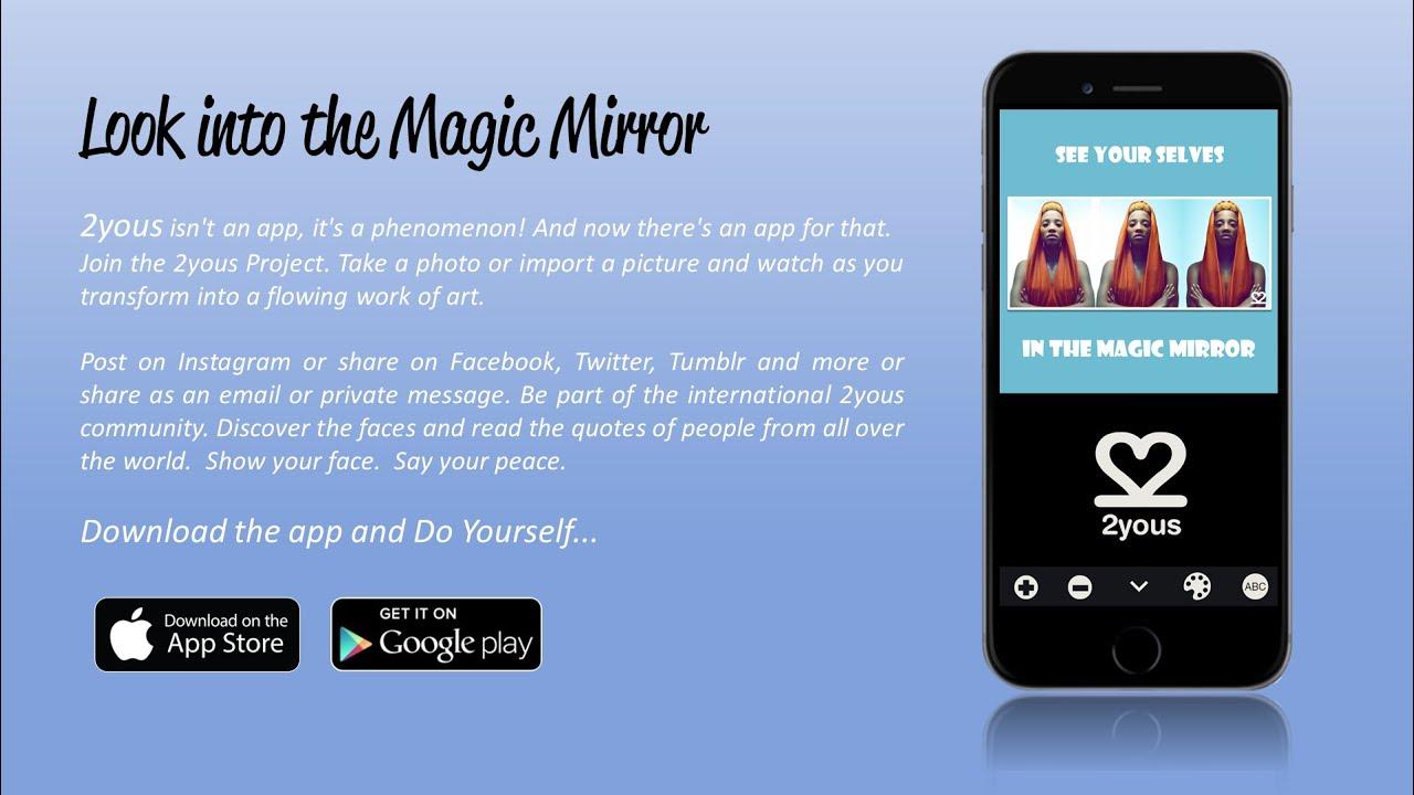 2yous Magic Mirror App