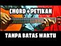 Chord Gitar TANPA BATAS WAKTU - Ade Govinda ft Fadly Petikan