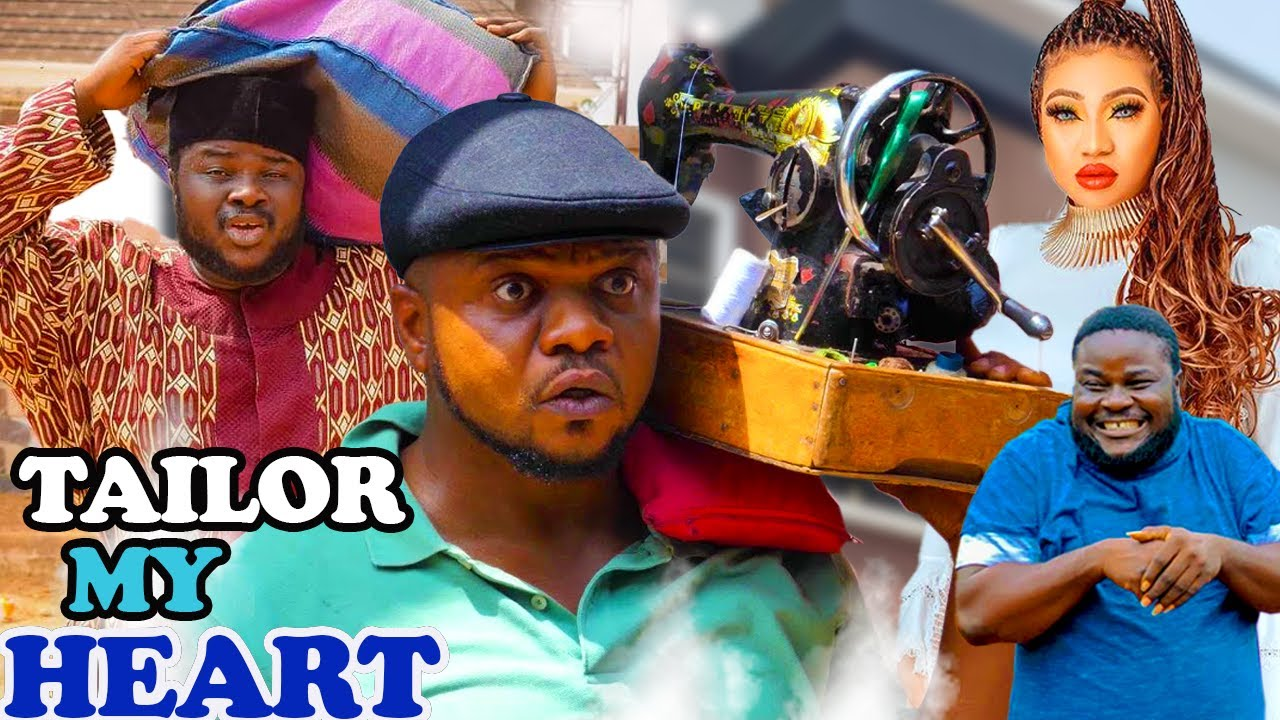 Download TAILOR MY HEART SEASON 1-10{TRENDING MOVIE}LATEST NOLLYWOOD MOVIE 2021 AFRICAN NOLLYWOOD MOVIE 2021
