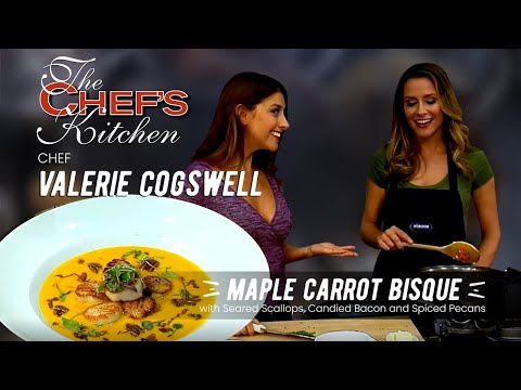Valerie Cogswell - Maple Carrot Bisque with Seared Scallops Candied Bacon & Spiced Pecans
