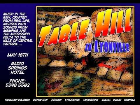 Table Hill in Lyonville -- Shortnin' Bread