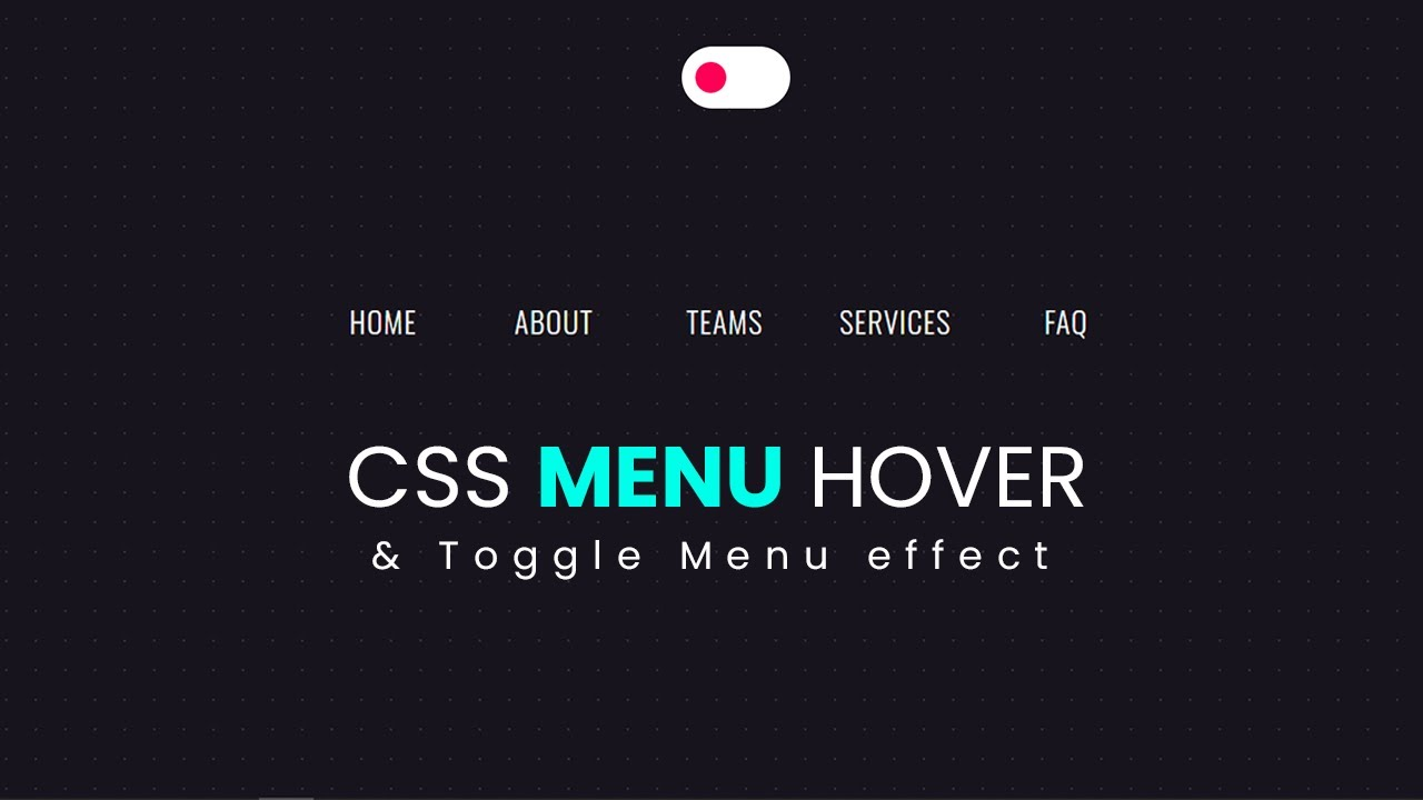 Pure CSS Menu Hover Effect with Background Toggle - Web Design