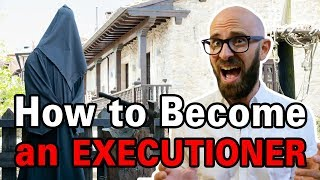 How Exactly Did One Become an Executioner in Medieval Times?