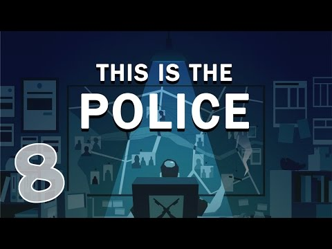 This Is The Police - #8 - Mafia Wars (This is the Police Gameplay)