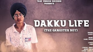 Daaku Life  || Lovey || New Punjabi Song 2018 || True Vision Records