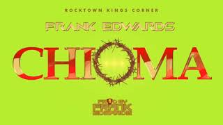 CHIOMA Good God  - Frank Edwards