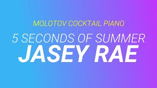 Jasey Rae - 5 Seconds of Summer (originally by All Time Low) cover by Molotov Cocktail Piano