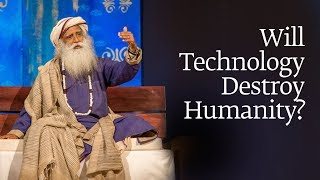 Will Technology Destroy Humanity? #SadhguruSpot