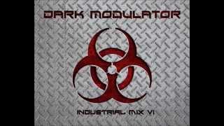 INDUSTRIAL MIX VI from Dark Modulator