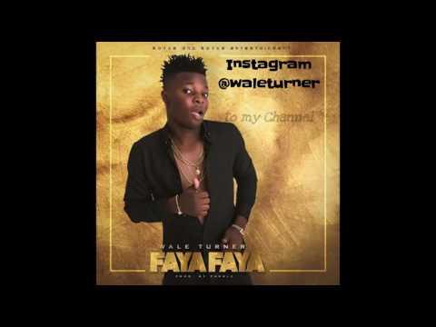 Wale Turner - Faya Faya