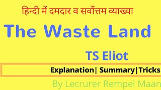 The Waste Land in Hindi| TS Eliot | Summary with Tricks