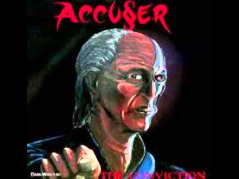 Accuser - The Conviction (full album)