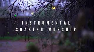 ALL THE GLORY // 2 hours // Instrumental Worship Soaking in His Presence