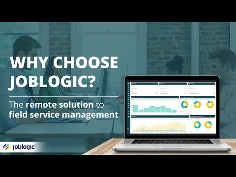 Why Choose Joblogic?   The UK's Market-Leading Field Service Management Software