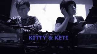 KITTY & KETI @ RAW CHICKS