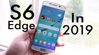 Samsung Galaxy S6 Edge In 2019! (Still Worth It?) (Review)
