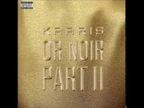 Kaaris - Chargé ( Or Noir Part II HD )