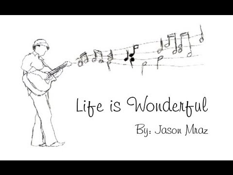Jason Mraz - Life is Wonderful:中英歌詞