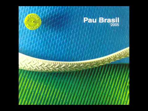 Pau Brasil - '2005 (2005)