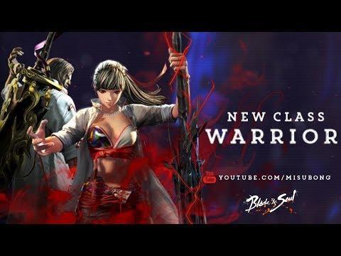 Review Warrior - Hệ phái mới trong Blade & Soul ngày đầu ra mắt