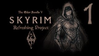 Skyrim Refreshing Project (Маг) - |1 серия| - Альтернативный старт