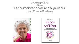 Les humanités d'hier et d'aujourd'hui - Eloge de la souplesse - Corine Van loey