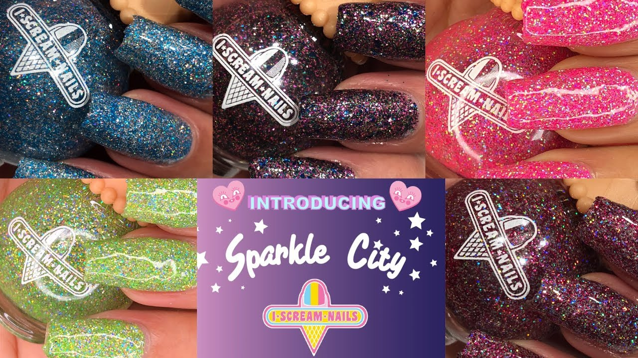 I Scream Nails Sparkle City Collection Review Swatches