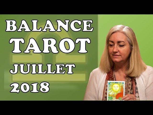 BALANCE -  Tarot Astrologique - Juillet 2018