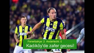 Kadıköy'de zafer gecesi! Fenerbahçe - Anderlecht maç özeti golleri izle