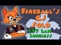 [CJ] Fireball's CJ Solo