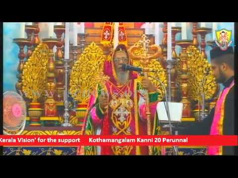 Kothamangalam Kanni 20 Perunnal 2015 - October 4 - Full Video