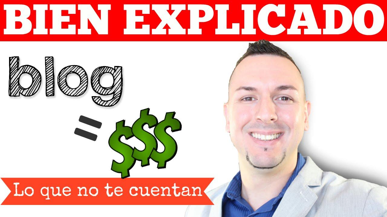 Como Ganar Dinero Con Un Blog – ✔BIEN EXPLICADO✔