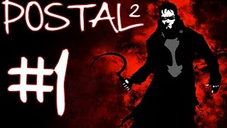 Postal 2 Gameplay / Walkthrough Part 1 - P*SS EVERYWHERE!