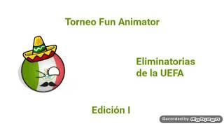 Torneo Fun Animator - Eliminatorias de UEFA - Countryballs