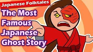 The Most Famous Japanese Ghost Story (Yotsuya Kaidan)