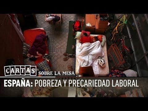 España: Pobreza y precariedad laboral - Cartas sobre la mesa